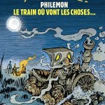 Philémon - Le train où vont les choses